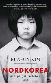 Bokomslag för Nordkorea : nio år på flykt från helvetet