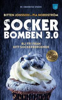 Bokomslag för Sockerbomben 3.0 : bli fri från ditt sockerberoende